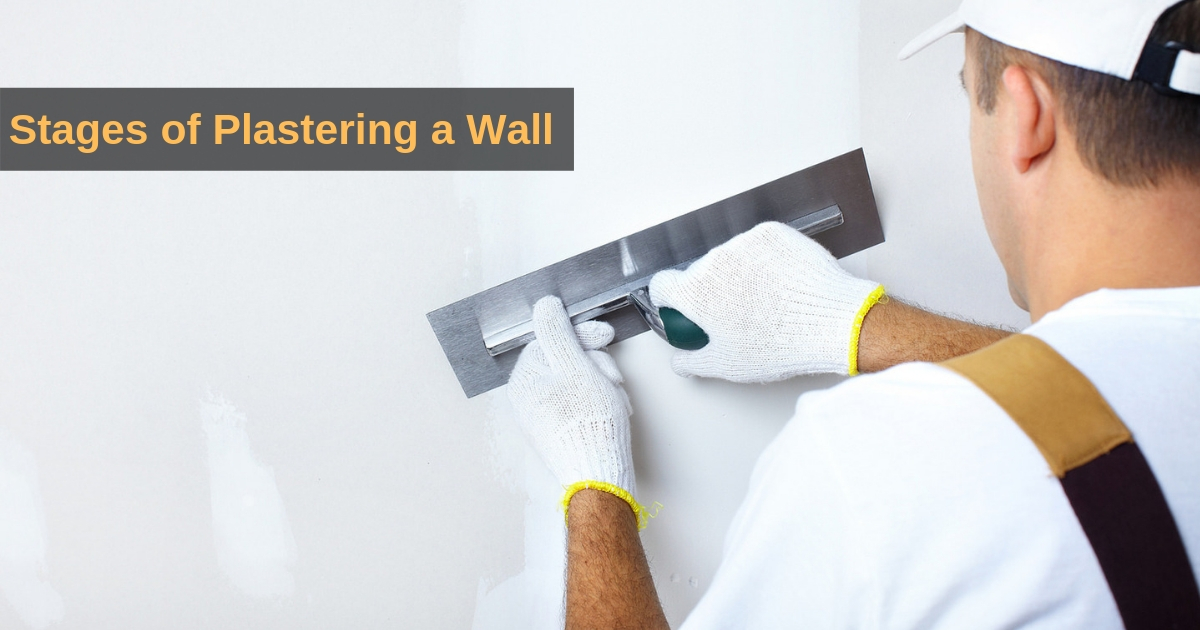 Stages of Plastering a Wall