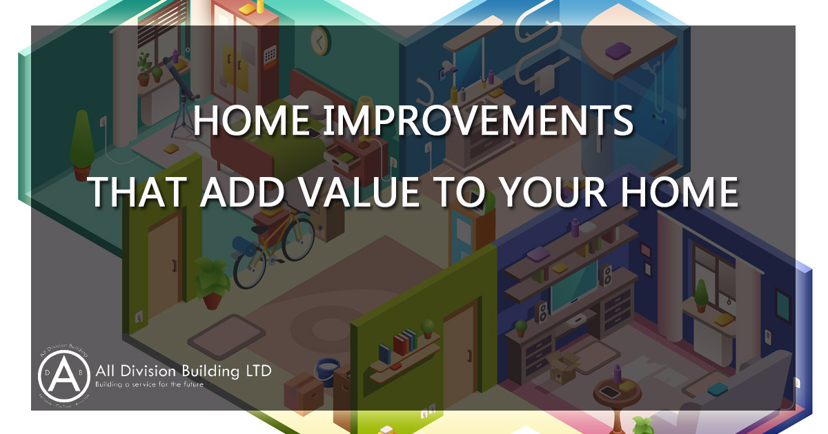 Which Home Improvements Add Value to Your Home
