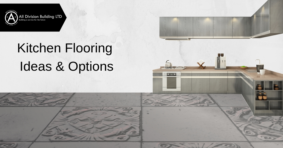 Kitchen Flooring Ideas & Options
