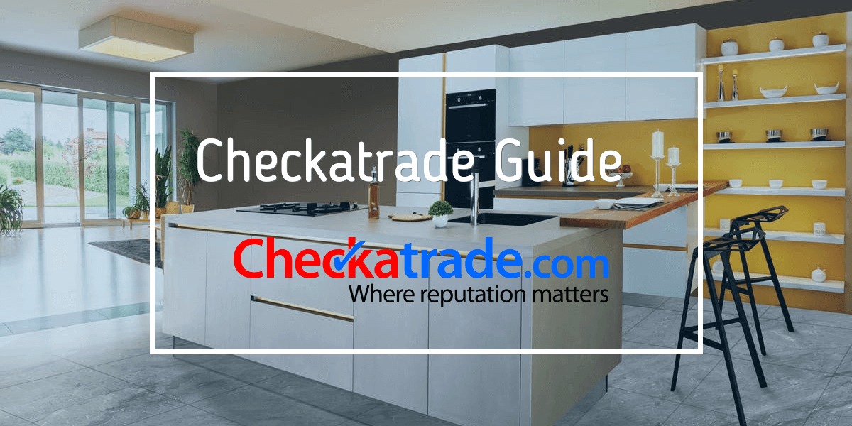 What is Checkatrade? | Check A Trade Guide UK