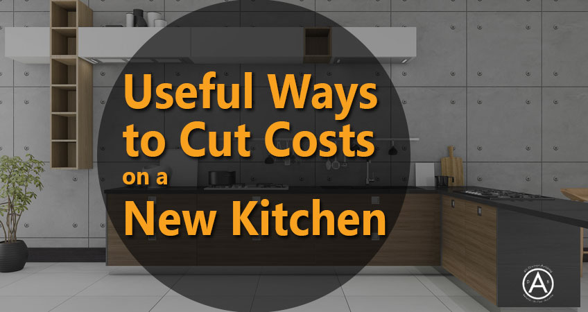 Ways To Cut Cost On A New Kitchen